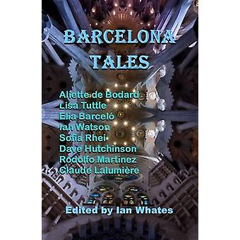 Barcelona Tales by Whates & Ian