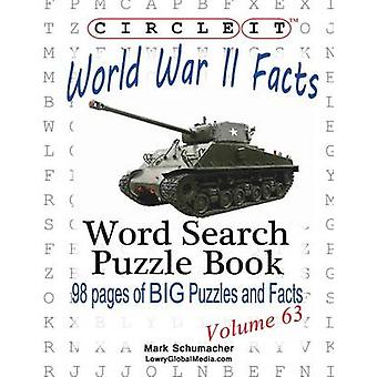 Circle It World War II Facts Word Search Puzzle Book by Lowry Global Media LLC