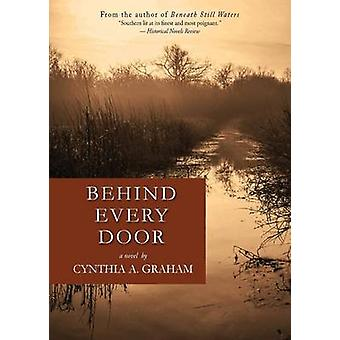 Behind Every Door by Graham & Cynthia A.