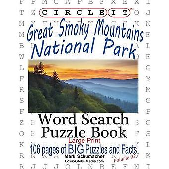 Circle It Great Smoky Mountains National Park Facts Word Search Puzzle Book by Lowry Global Media LLC