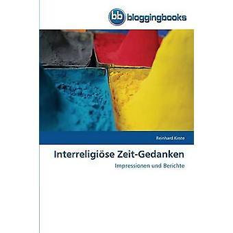 Interreligiose ZeitGedanken by Kirste Reinhard