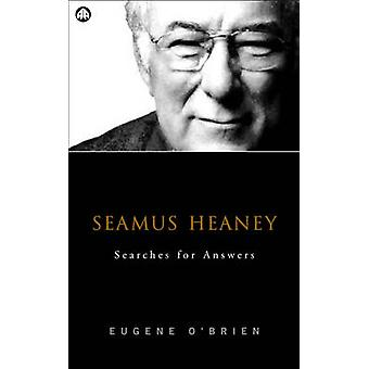 Seamus Heaney Searches For Answers by OBrien & Eugene