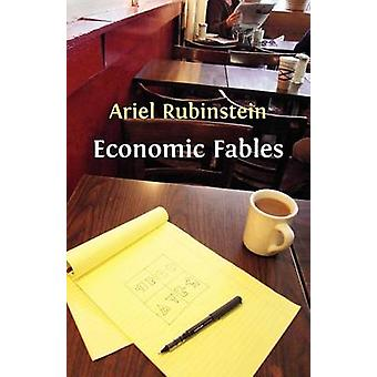 Economic Fables by Rubinstein & Ariel