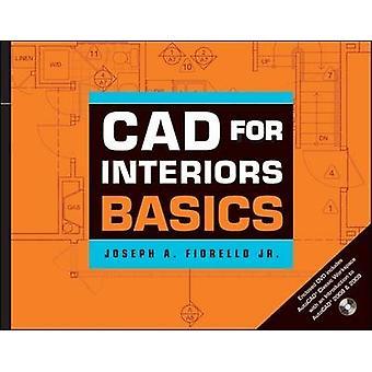 CAD for Interiors Basics by Joseph A. Fiorello - 9780470185735 Book