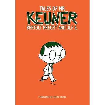 Tales of Mr. Keuner by Bertolt Brecht - 9780857424716 Book