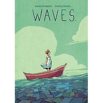 Waves by Ingrid Chabbert - 9781684153466 Book