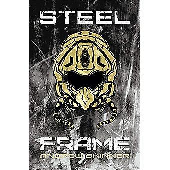 Steel Frame by Andrew Skinner - 9781781087053 Book