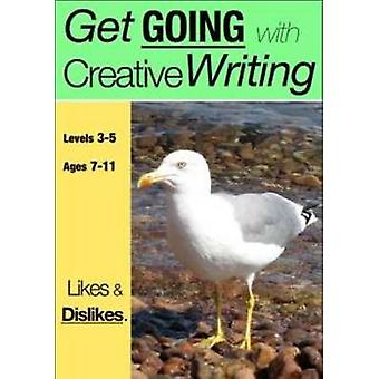 Likes and Dislikes (Get Going With Creative Writing) by Sally Jones -