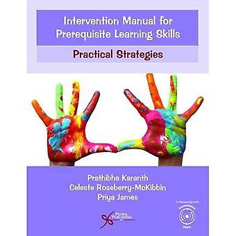 Intervention Manual for Prerequisite Learning Skills: Practical Strategies