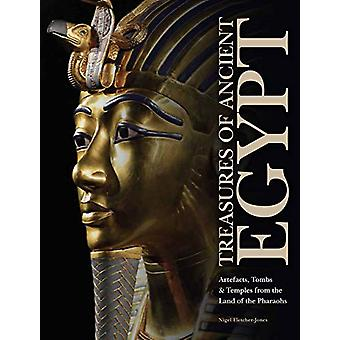Treasures of Ancient Egypt by Nigel Fletcher-Jones - 9781782748595 Bo