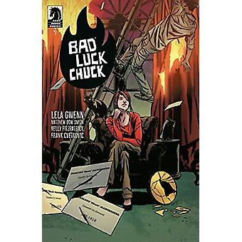 Bad Luck Chuck by Lela Gwenn - 9781506713021 Book