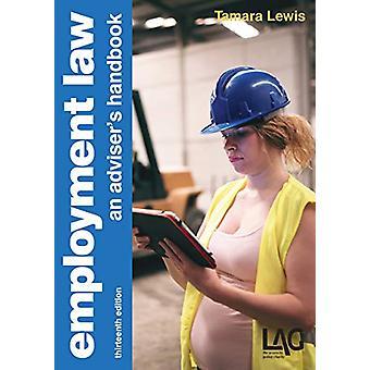 Employment Law - an adviser's handbook by Tamara Lewis - 9781912273300