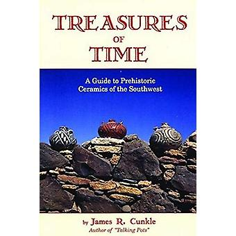 Treasures of Time - A Guide to Prehistoric Ceramics of the Southwest b
