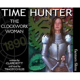 The Clockwork Woman by Bott & Claire