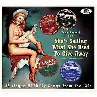 Various Artist - She's Selling What She Used to Give Away [CD] USA import