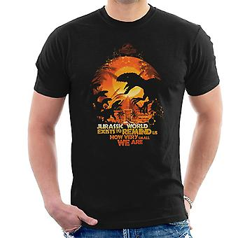 Jurassic Park Exists To Remind Us How Very Small We Are Men's T-Shirt