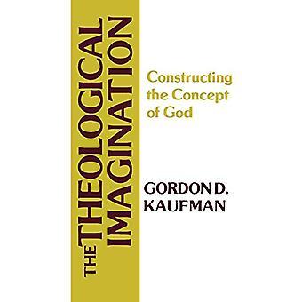 A Imaginação Teológica - Construindo o Conceito de Deus por Gordo