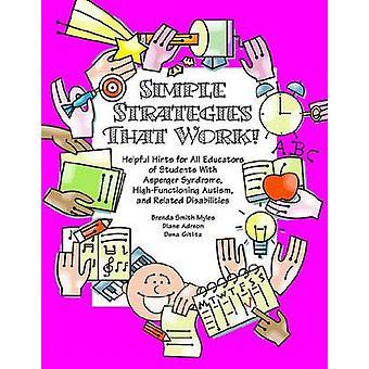 Simple Strategies That Work! Helpful Hints for Educators of Students