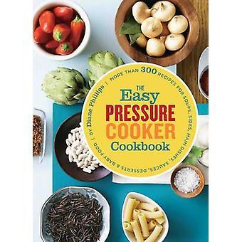 Easy Pressure Cooker Ckbk por Diane Phillips