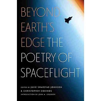 Beyond Earths Edge by Introduction by John M Logsdon & Edited by Julie Swarstad Johnson & Edited by Christopher Cokinos