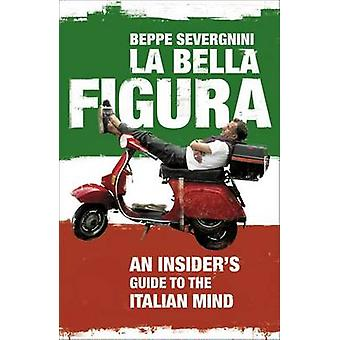 La Bella Figura سيفيرجنيني بيبي