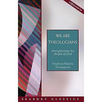 Nous sommes des théologiens renforçant le peuple de Dieu Seabury Classics