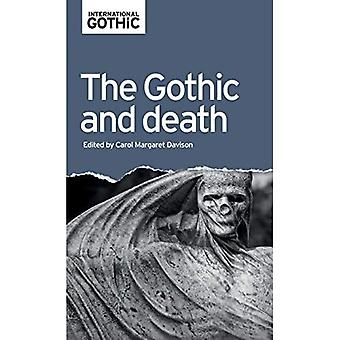 The Gothic and Death (International Gothic Series)