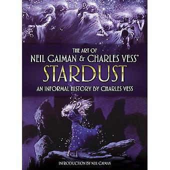 The Art of Neil Gaiman and Charles Vesss Stardust by Illustrated by Charles Vess