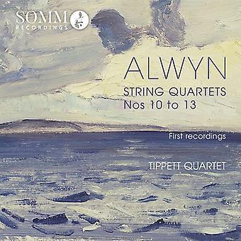 Alwyn / Tippett Quartet - William Alwyn: String Quartets Nos 10 - 13 [CD] USA import