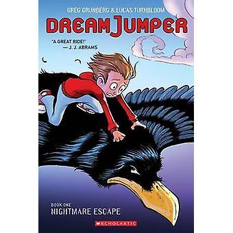 Alptraum zu entkommen (Traum Jumper - Buch 1) von Greg Grunberg - Lucas Tur