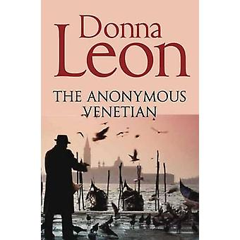 The Anonymous Venetian (New edition) by Donna Leon - 9781447201632 Bo