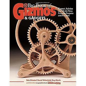 Stora boken av Gizmos & prylar - expertråd och 15 All-Time favorit