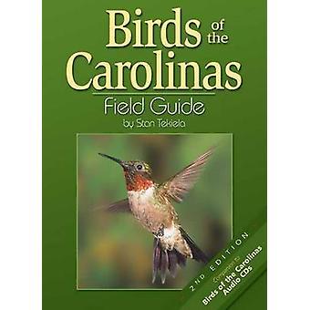 Birds of the Carolinas Field Guide (2nd) by Stan Tekiela - 9781591930