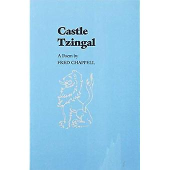 Schloss Tzingal ein Gedicht von Fred Chappell