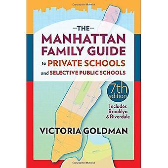 Le Guide familial de Manhattan aux écoles privées et écoles publiques sélectives
