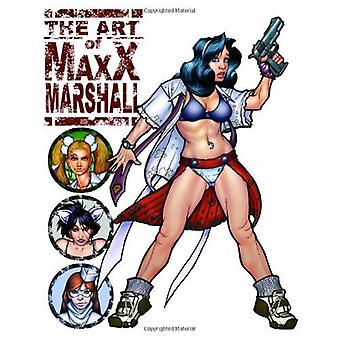 The Art of MAXX Marshall