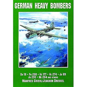 Deutsche schwere Bomber: 19, FW 200, er 177, er 274, JU 89, JU 290, ME 264 und andere