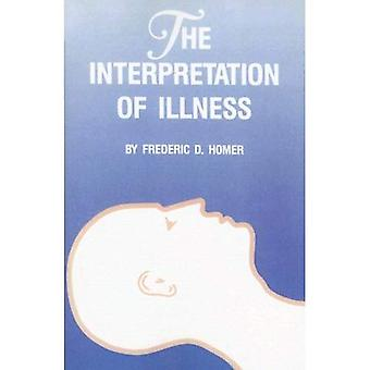 The Interpretation of Illness