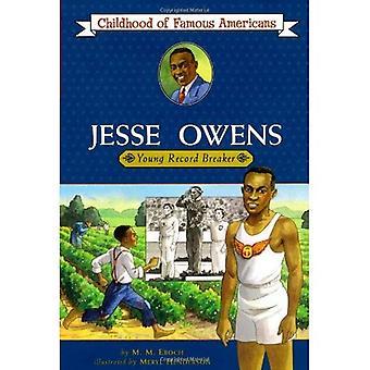 Jesse Owens: Junge aufzeichnen Breaker (Kindheit berühmter Amerikaner)