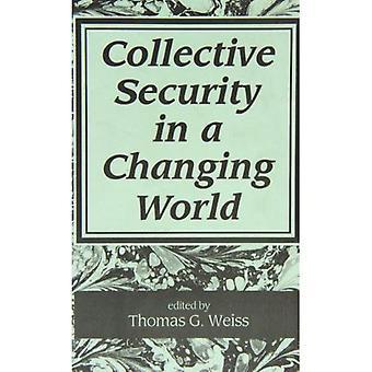 Kollektiv säkerhet i en föränderlig värld