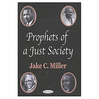 Prophets of a Just Society