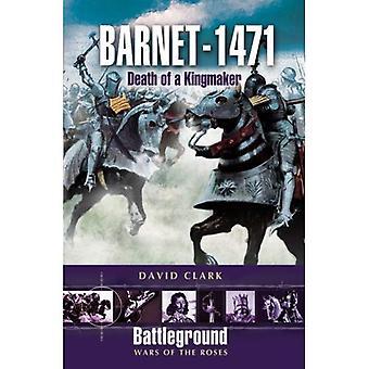 Barnet - 1471: Morte di the Kingmaker (Battleground: Wars of the Roses)