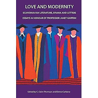 Love and Modernity: Scandinavian Literature, Drama and Letters: 2000 (World of Discovery)