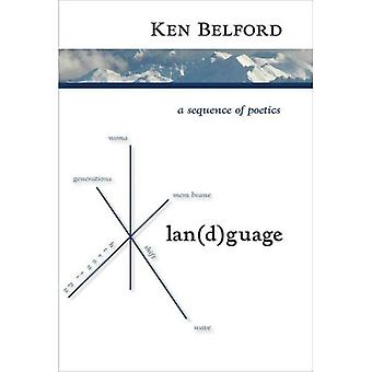 Lan(D)Guage: A Sequence of Poetics