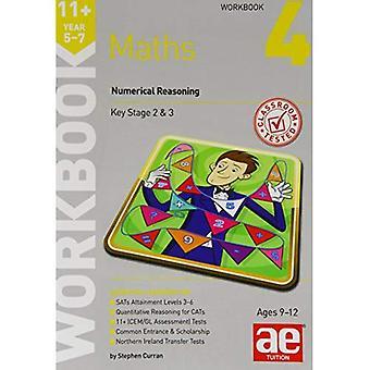 11 + matematik år 5-7 arbetsbok 4: numeriska resonemang