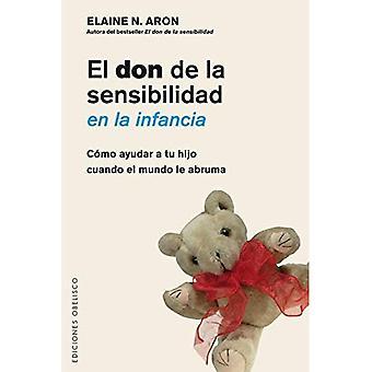 Don de La Sensibilidad sv La Infancia, El