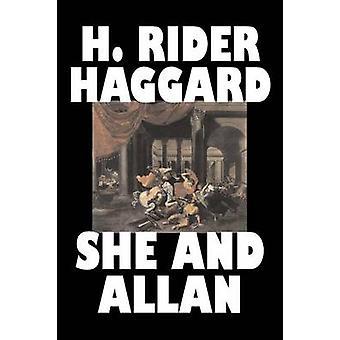 Hon och Allan av H. Rider Haggard Fiction Fantasy Action äventyr Fairy Tales folksagor legender mytologi av Haggard & H. Rider