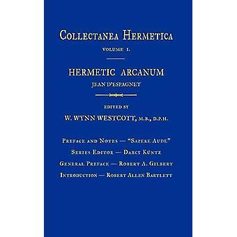 Hermetische Arcanum Collectanea Hermetica Band 1 von Westcott & William Wynn