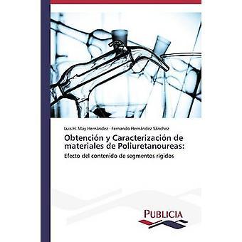 Obtencin y Caracterizacin de materiales de Poliuretanoureas av maj Hernndez Luis H.