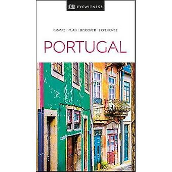 DK Eyewitness Travel Guide Portugal by DK Eyewitness Travel Guide Por